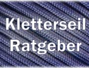 Kletterseil Ratgeber